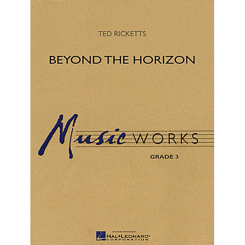 Hal Leonard Beyond the Horizon Concert Band Level 3 Arranged by Ted Ricketts