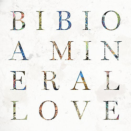 Alliance Bibio - Mineral Love