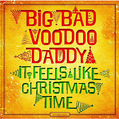 Big Bad Voodoo Daddy - It Feels Like Christmas Time