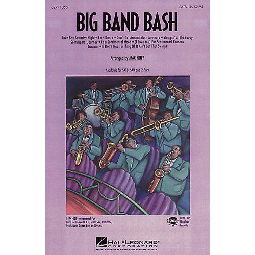 Hal Leonard Big Band Bash (Medley) SATB arranged by Mac Huff