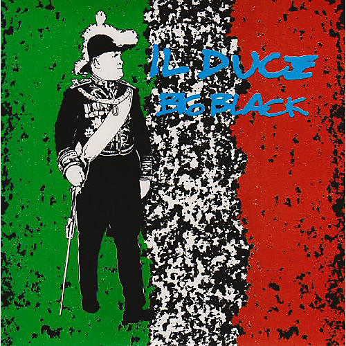 Alliance Big Black - Il Duce