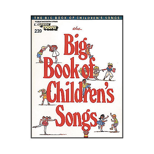 Hal Leonard Big Book Of Children's Songs E-Z Play 239