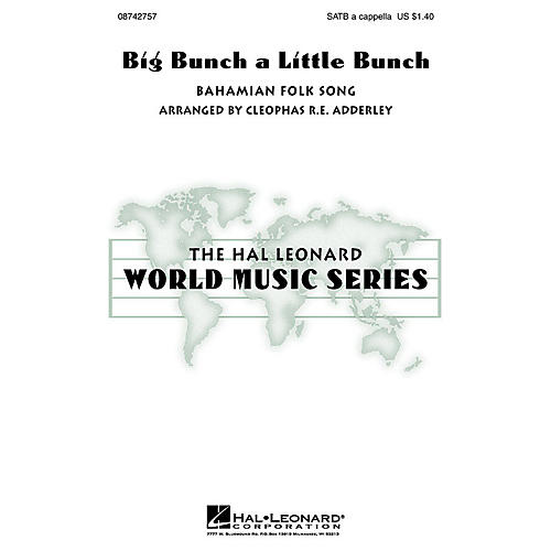 Hal Leonard Big Bunch a Little Bunch SATB a cappella arranged by Cleophas Adderley