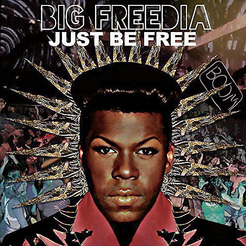 Alliance Big Freedia - Just Be Free