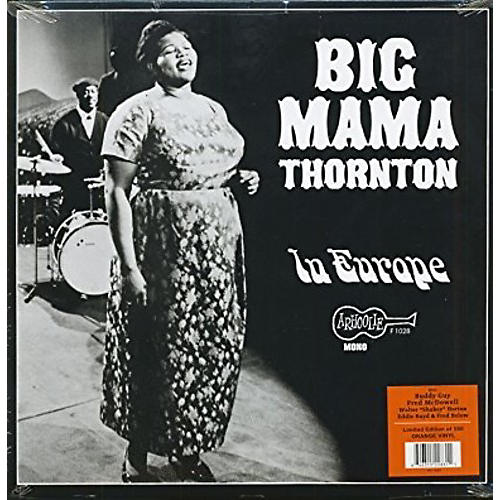 Alliance Big Mama Thornton - Big Mama Thornton ‑ In Europe