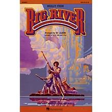 Hal Leonard Big River (Medley) SATB arranged by Ed Lojeski