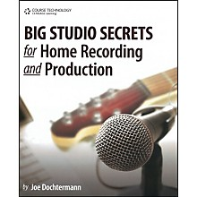 Course Technology PTR Big Studio Secrets for Home Recording and Production Book & CD-ROM