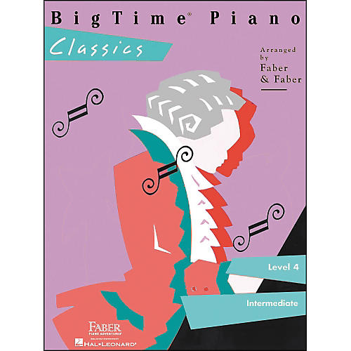 Faber Piano Adventures Bigtime Piano Classics Level 4 Intermediate - Faber Piano