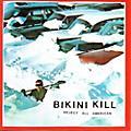 Alliance Bikini Kill - Reject All American thumbnail