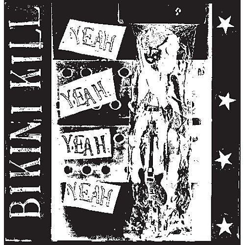 Alliance Bikini Kill - Yeah Yeah Yeah Yeah