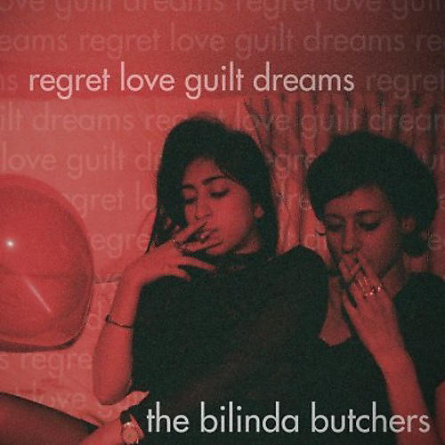 Alliance Bilinda Butchers - Regret Love Guilt Dreams