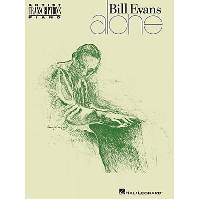 Hal Leonard Bill Evans - Alone Artist Transcriptions Series Softcover Performed by Bill Evans