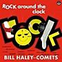 Alliance Bill Haley & His Comets - Rock Around The Clock + 2 Bonus Tracks