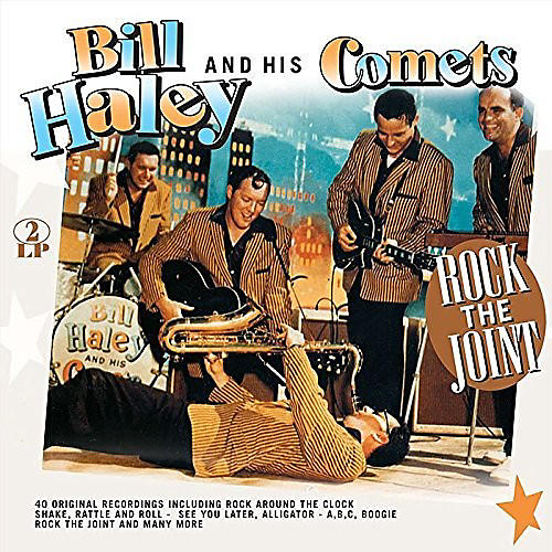 Alliance Bill Haley & His Comets - Rock The House!