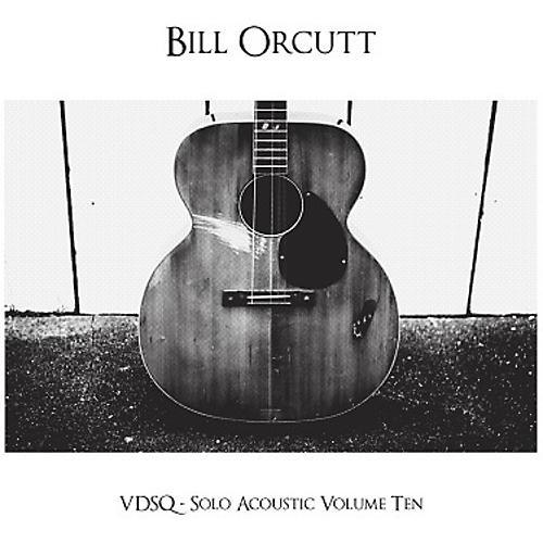 Alliance Bill Orcutt - Vdsq Solo Acoustic Vol. 10