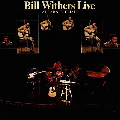 Alliance Bill Withers - Live at Carnegie Hall