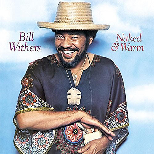 Alliance Bill Withers - Naked & Warm