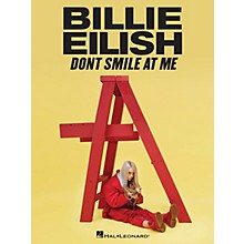 Hal Leonard Billie Eilish - Don't Smile at Me Piano/Vocal/Guitar Songbook