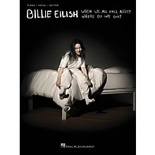 Hal Leonard Billie Eilish - When We All Fall Asleep, Where Do We Go? Piano/Vocal/Guitar Songbook