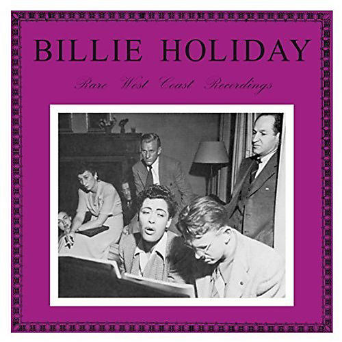 Alliance Billie Holiday - Rare West Coast Recordings