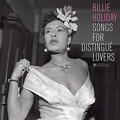 Alliance Billie Holiday - Songs For Distingue Lovers (Photo Cover By Jean-Pierre Leloir)
