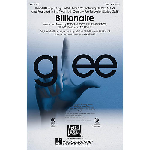 Hal Leonard Billionaire (featured in Glee) TBB by Glee Cast arranged by Adam Anders