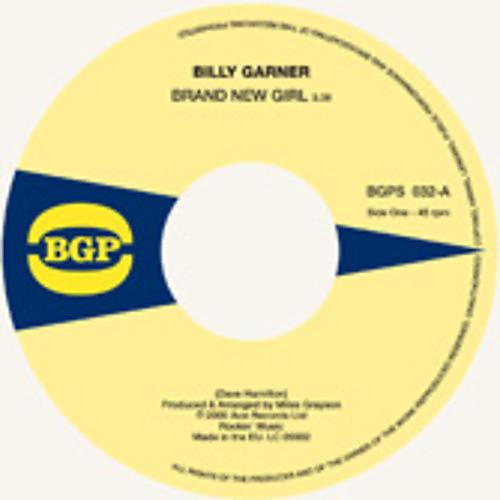Alliance Billy Garner - Brand New Girl / I Got Some 1
