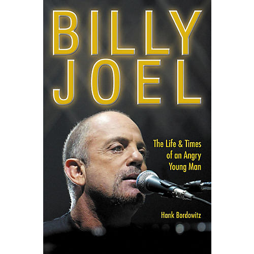 Watson-Guptill Billy Joel - The Life and Times of an Angry Young Man Book