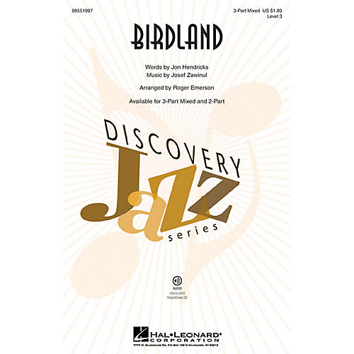 Hal Leonard Birdland (Discovery Level 3) 3-Part Mixed arranged by Roger Emerson