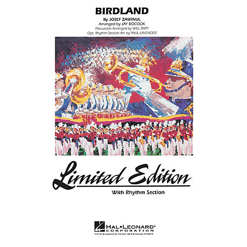 Hal Leonard Birdland Marching Band Level 4 Arranged by Jay Bocook