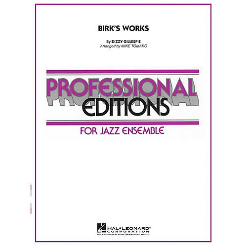 Hal Leonard Birk's Works Jazz Band Level 4 Arranged by Mike Tomaro