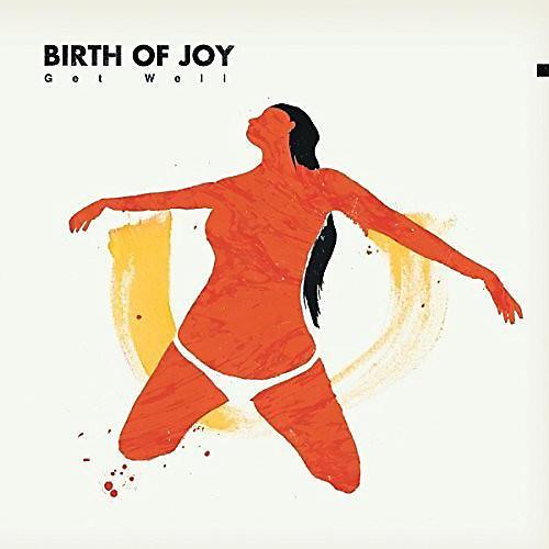 Alliance Birth of Joy - Get Well