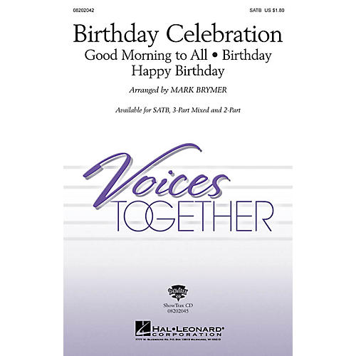 Hal Leonard Birthday Celebration (Medley) 3-Part Mixed Arranged by Mark Brymer
