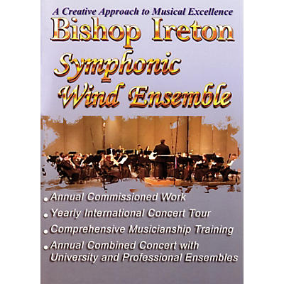 Meredith Music Bishop Ireton Symphonic Wind Ensemble (A Creative Approach to Musical Excellence) Concert Band by Various