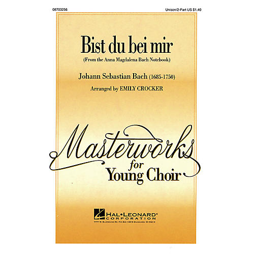 Hal Leonard Bist du bei mir UNIS/2PT arranged by Emily Crocker