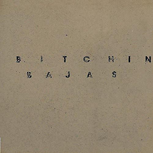 Alliance Bitchin' Bajas - Bitchin Bajas