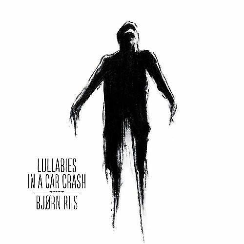 Alliance Bjorn Riis - Lullabies in a Car Crash
