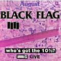 Alliance Black Flag - Who's Got The 10 1/2? thumbnail
