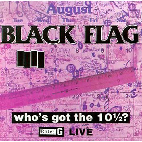 Alliance Black Flag - Who's Got The 10 1/2?