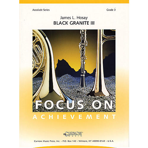 Curnow Music Black Granite III (Grade 3 - Score Only) Concert Band Level 3 Composed by James L Hosay