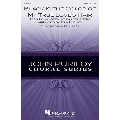 Hal Leonard Black Is the Color of My True Love's Hair SAB Arranged by John Purifoy