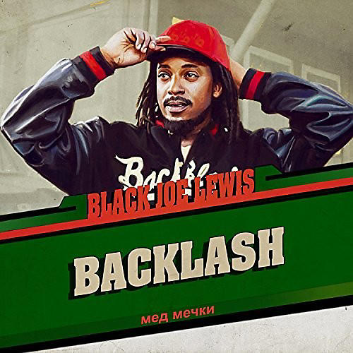 Alliance Black Joe Lewis & the Honeybears - Backlash