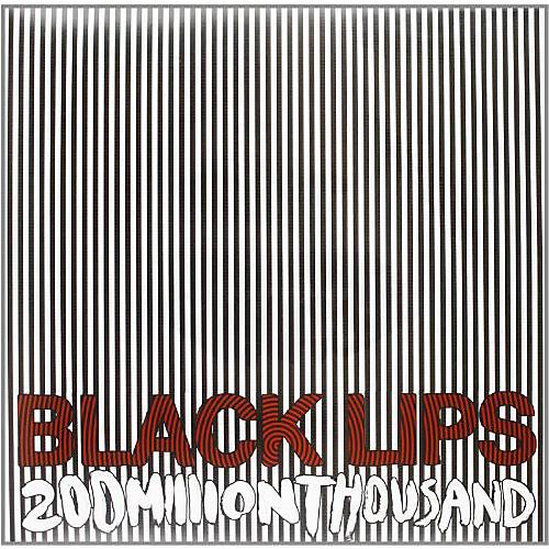 Alliance Black Lips - 200 Million Thousand