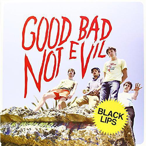 Alliance Black Lips - Good Bad Not Evil
