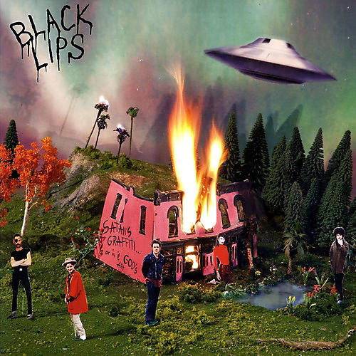 Alliance Black Lips - Satan's Graffiti Or God's Art?