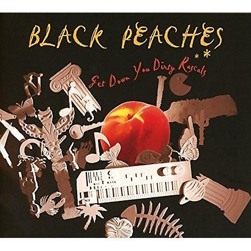 Alliance Black Peaches - Get Down You Dirty Rascals