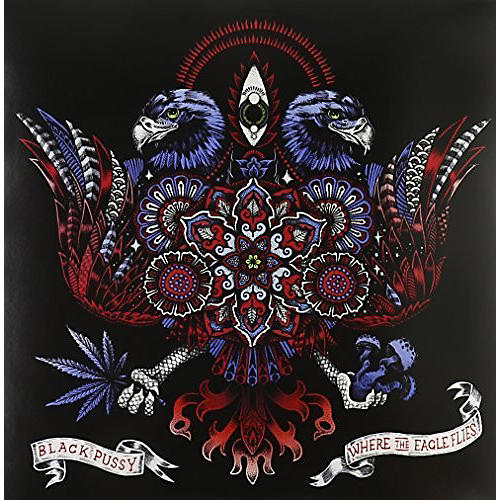 Alliance Black Pussy - Where the Eagle Flys