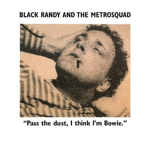 Alliance Black Randy The Metro Squad - Pass the Dust I Think I'm Bowie