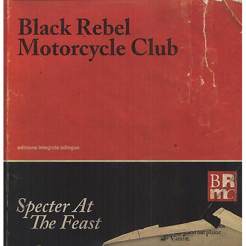 Alliance Black Rebel Motorcycle Club - Specter at the Feast