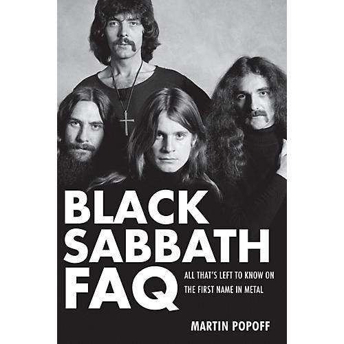 Backbeat Books Black Sabbath FAQ FAQ Series Softcover Written by Martin Popoff
